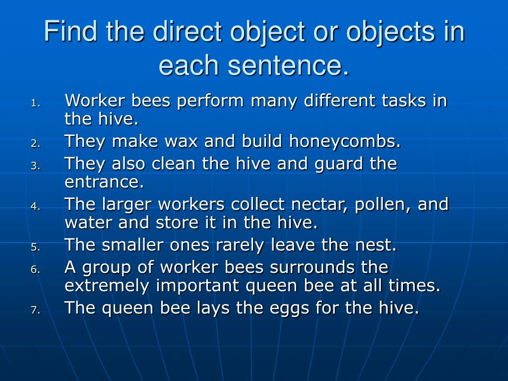 Find the direct object or objects in each sentence.