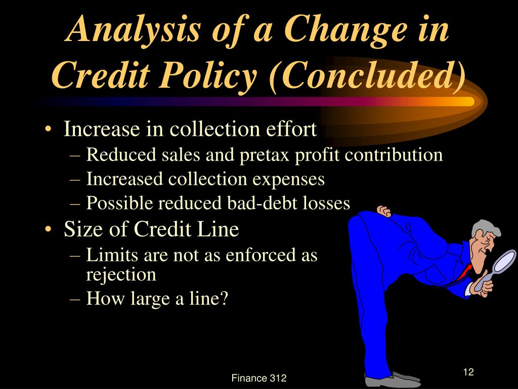 Analysis of a Change in Credit Policy (Concluded)