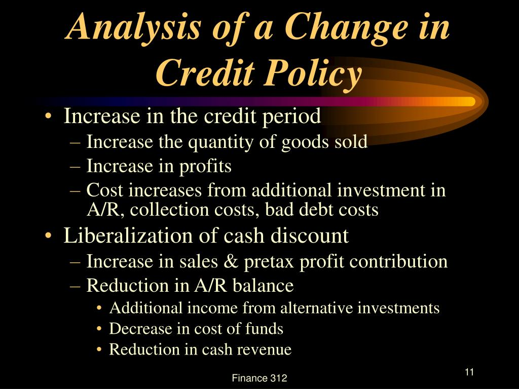 Analysis of a Change in Credit Policy