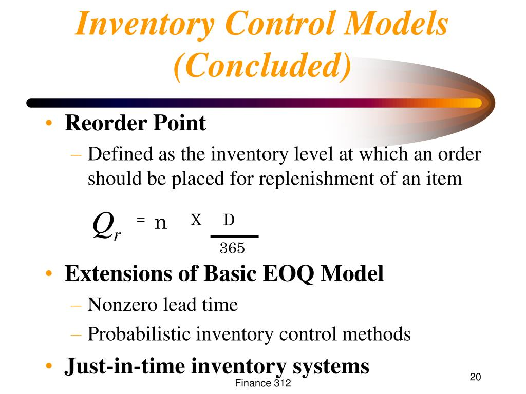 Inventory Control Models (Concluded)