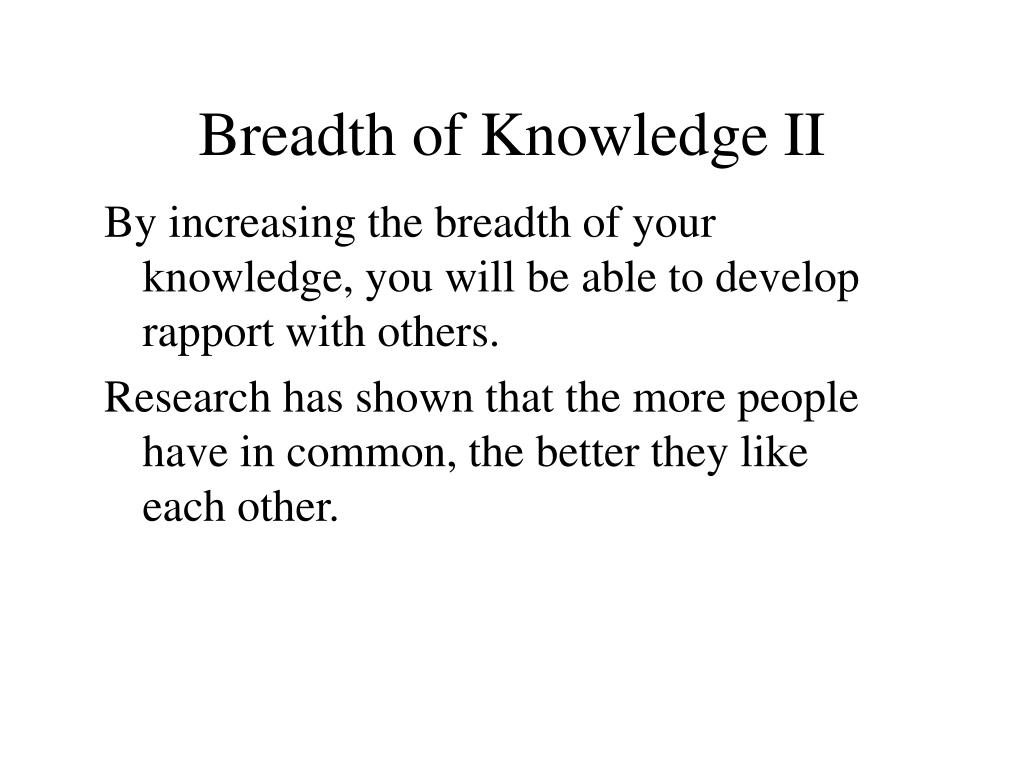 Breadth of Knowledge II