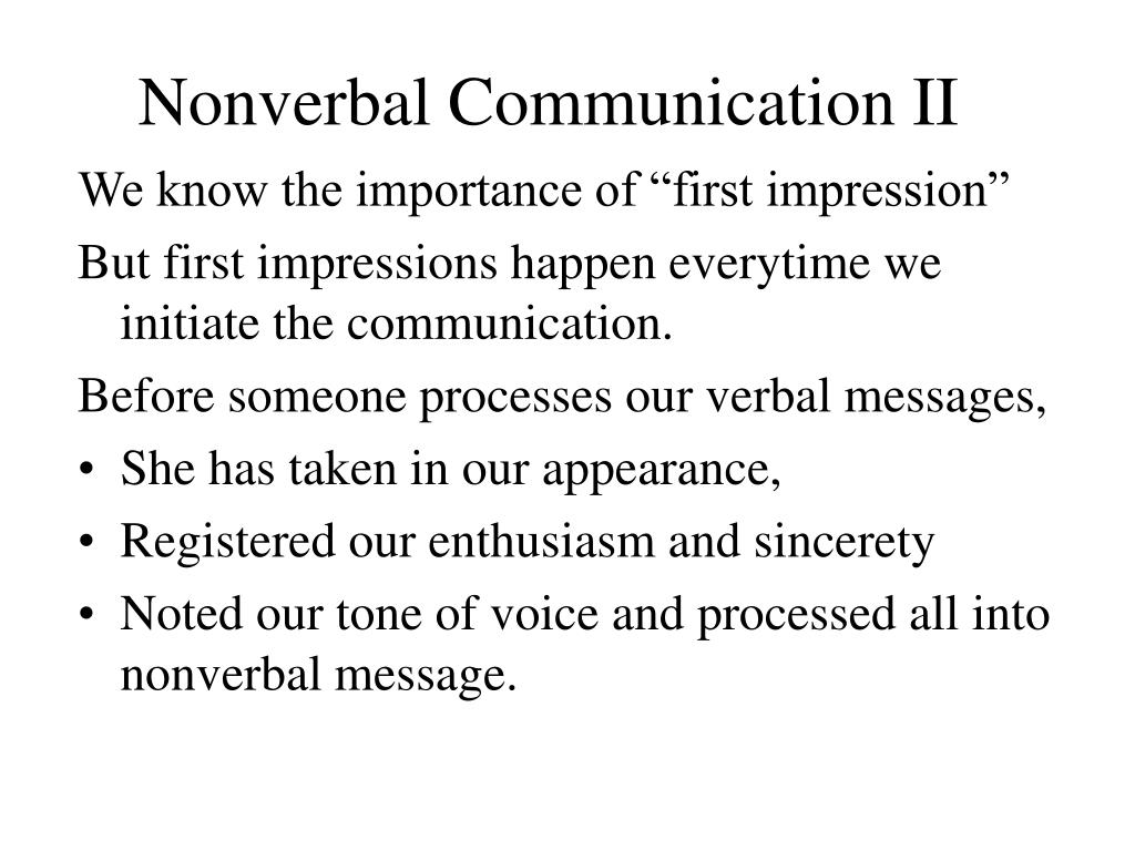 Nonverbal Communication II
