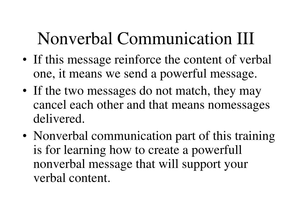 Nonverbal Communication III