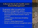is accrual the be all of public sector financial management36