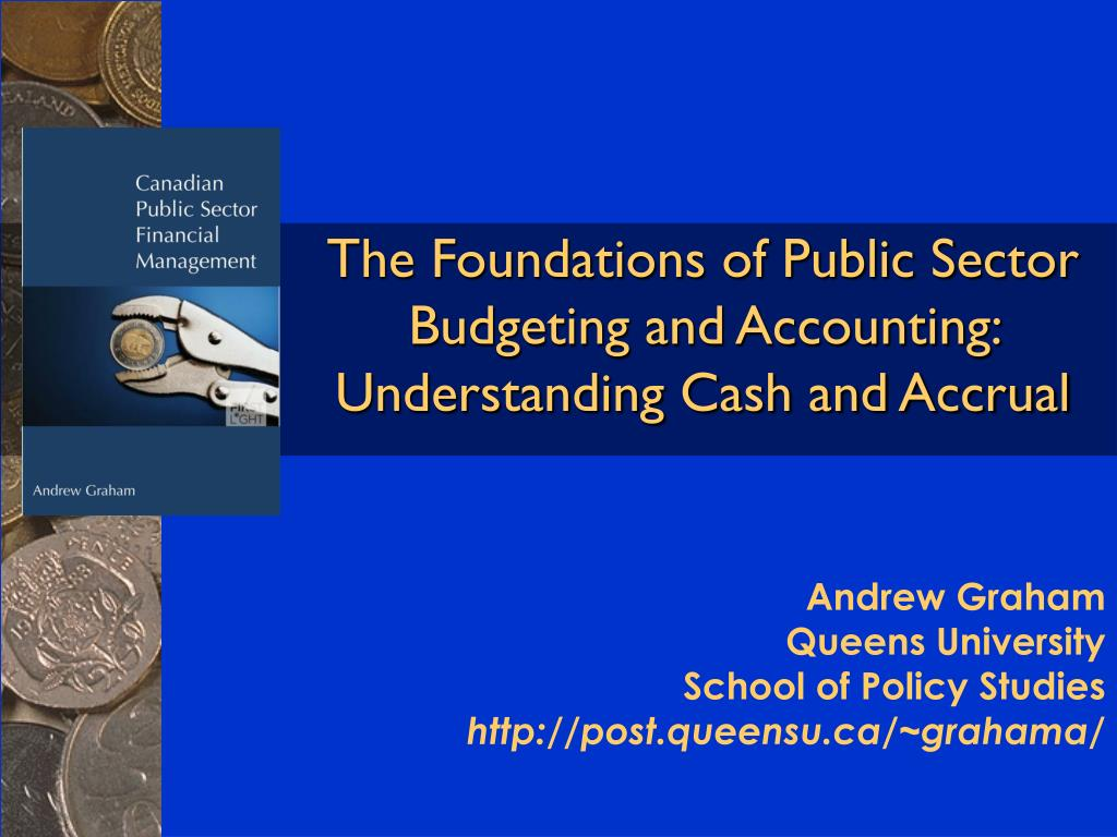 the foundations of public sector budgeting and accounting understanding cash and accrual