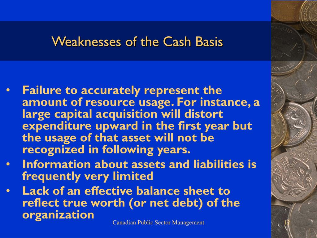 Weaknesses of the Cash Basis