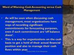 word of warning cash accounting versus cash management24
