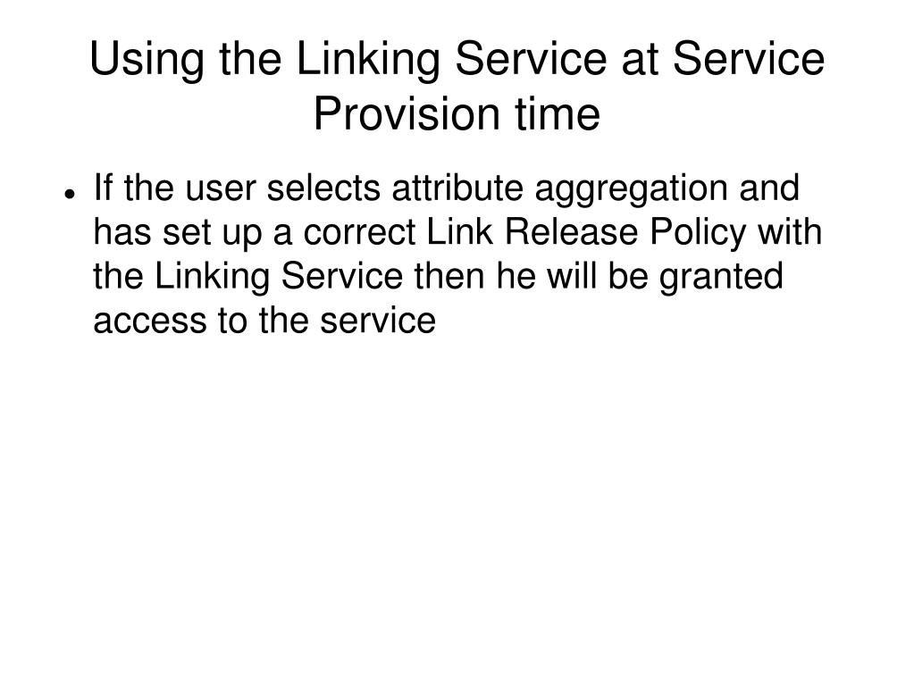 Using the Linking Service at Service Provision time