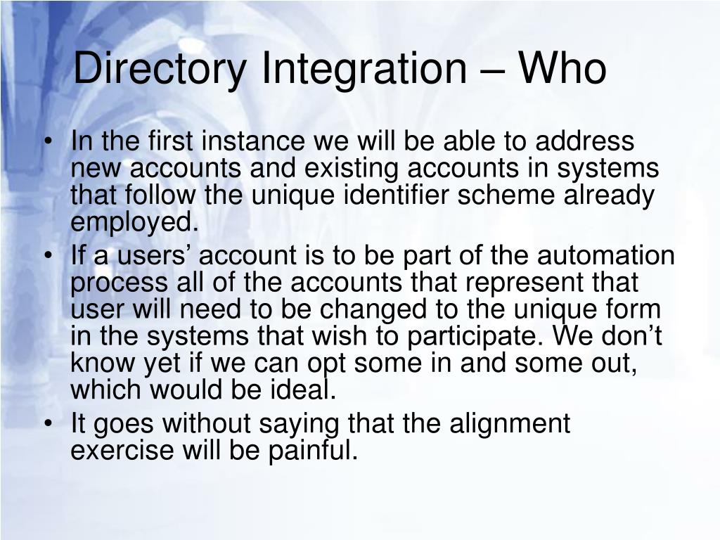 Directory Integration – Who
