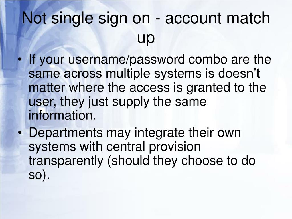 Not single sign on - account match up