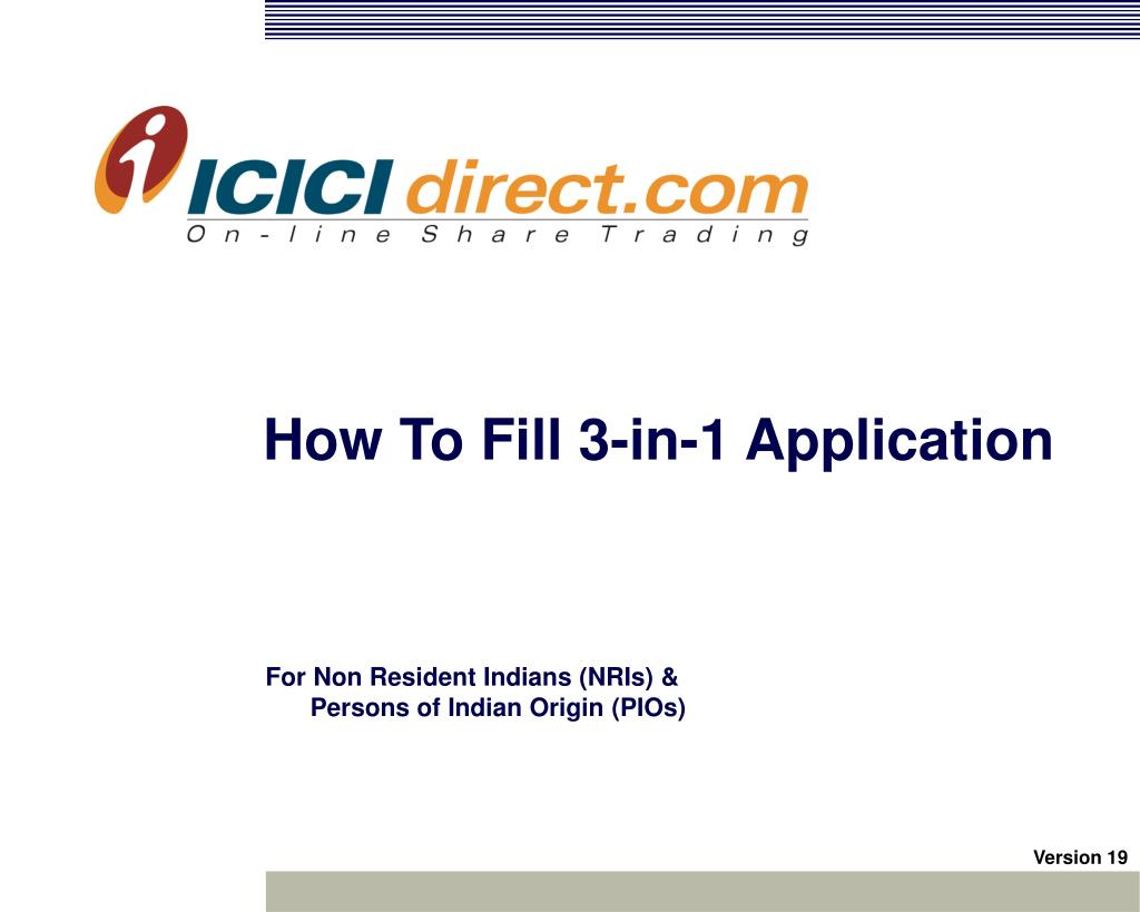 How To Fill 3-in-1 Application
