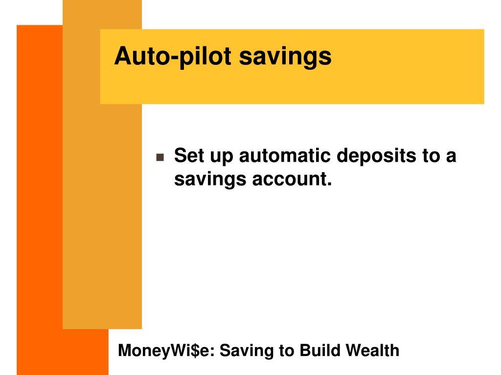 Auto-pilot savings