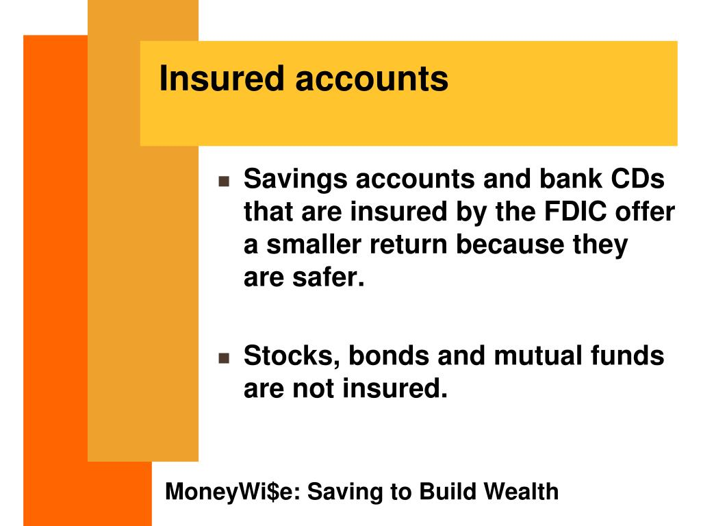 Insured accounts