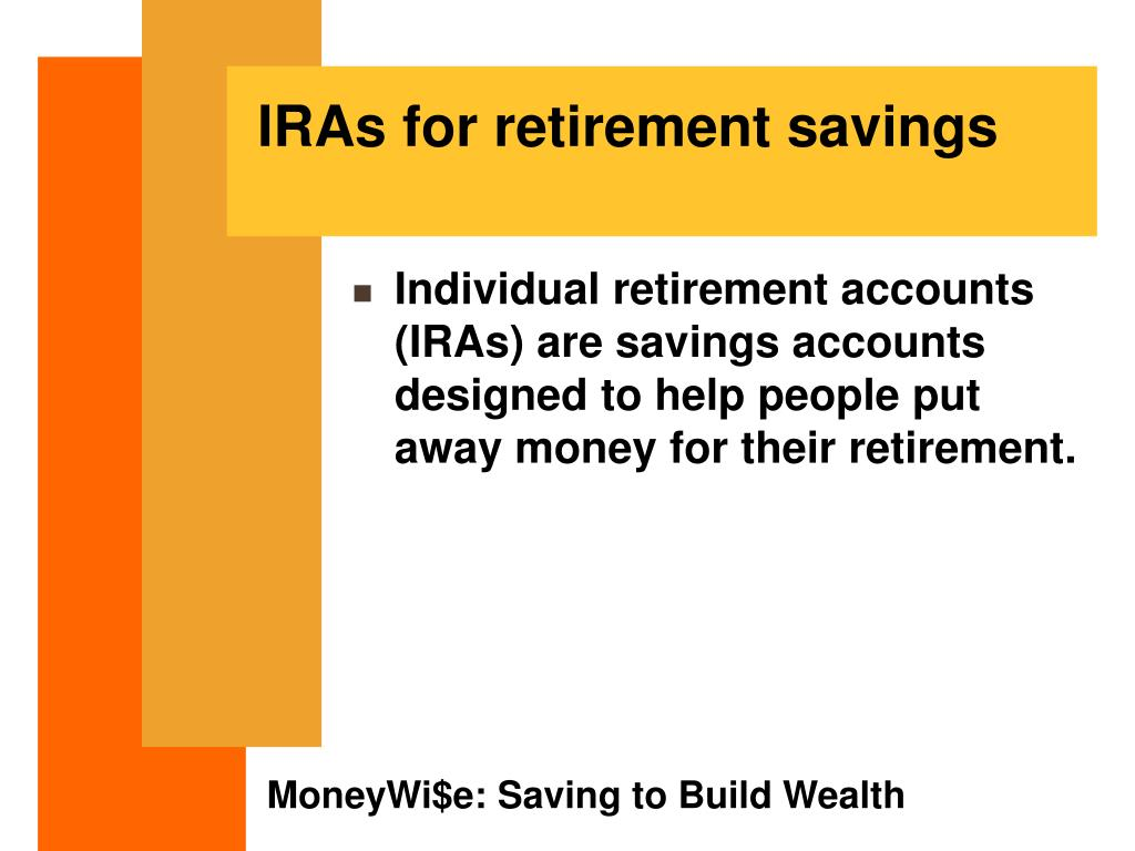 IRAs for retirement savings