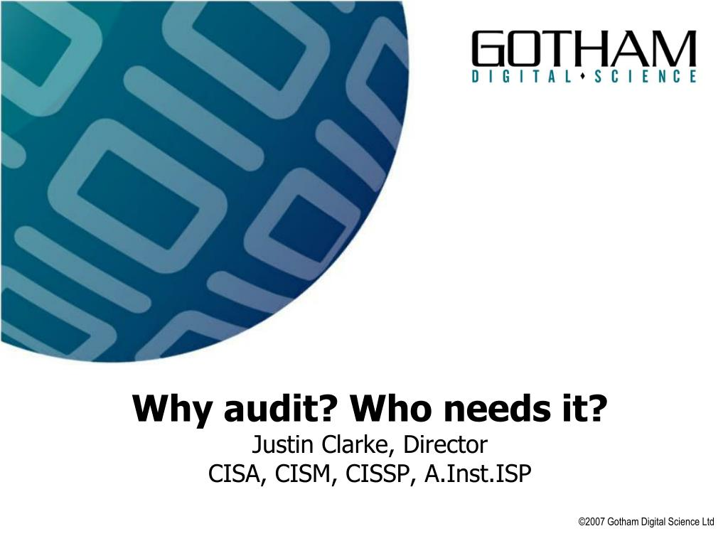Why audit? Who needs it?