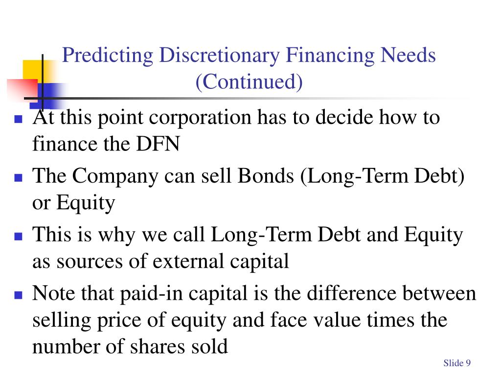 Predicting Discretionary Financing Needs (Continued)