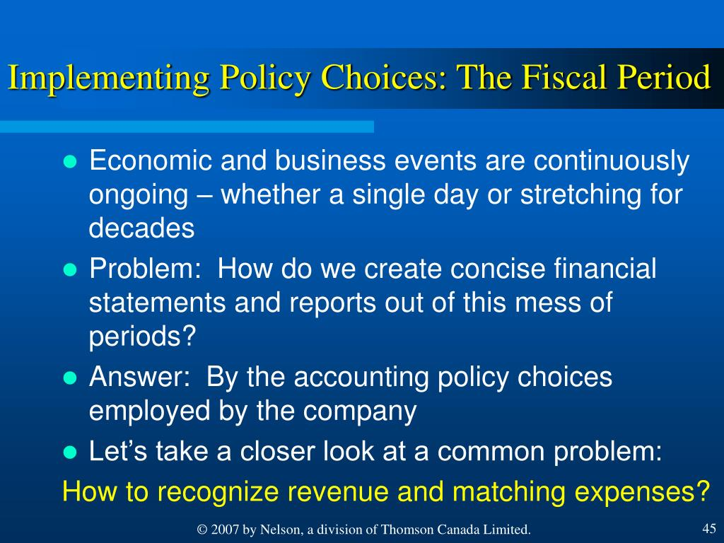 Implementing Policy Choices: The Fiscal Period