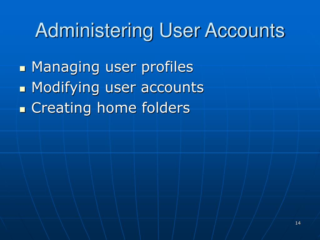 Administering User Accounts