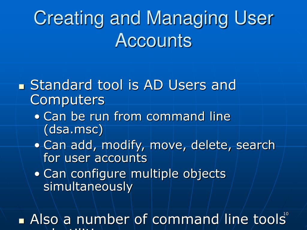 Creating and Managing User Accounts