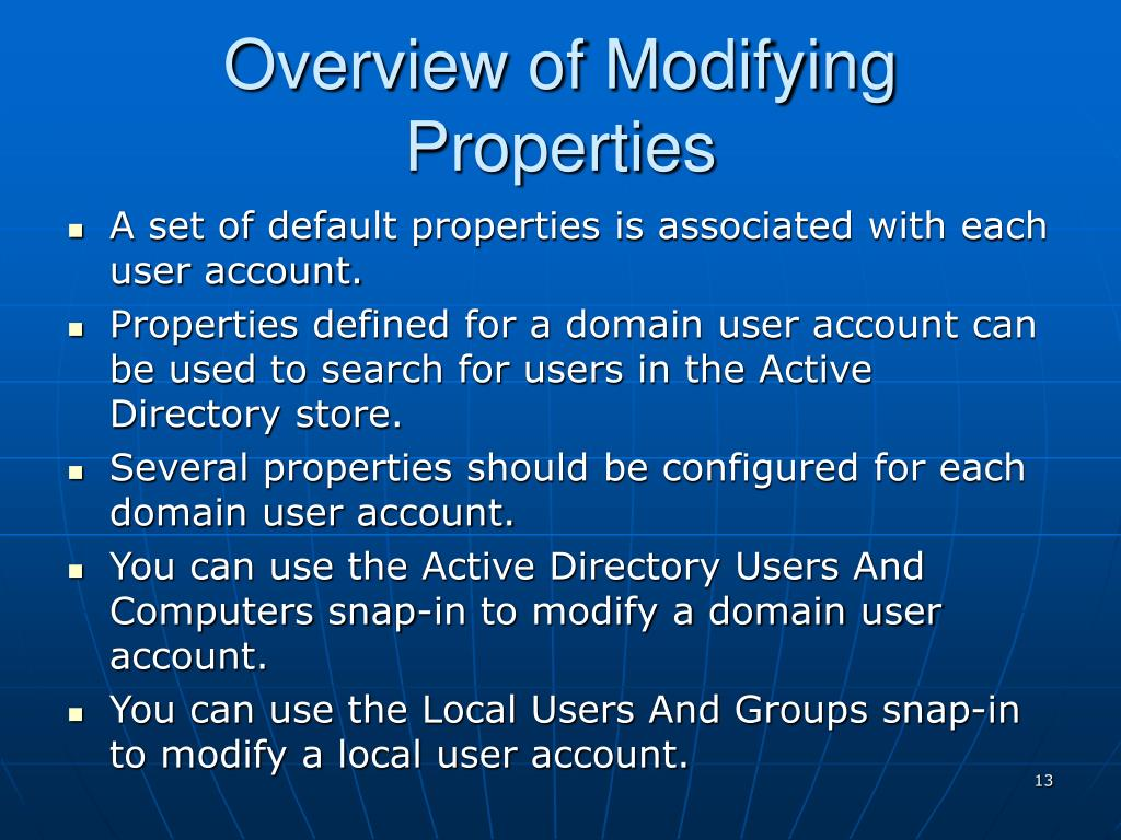 Overview of Modifying Properties