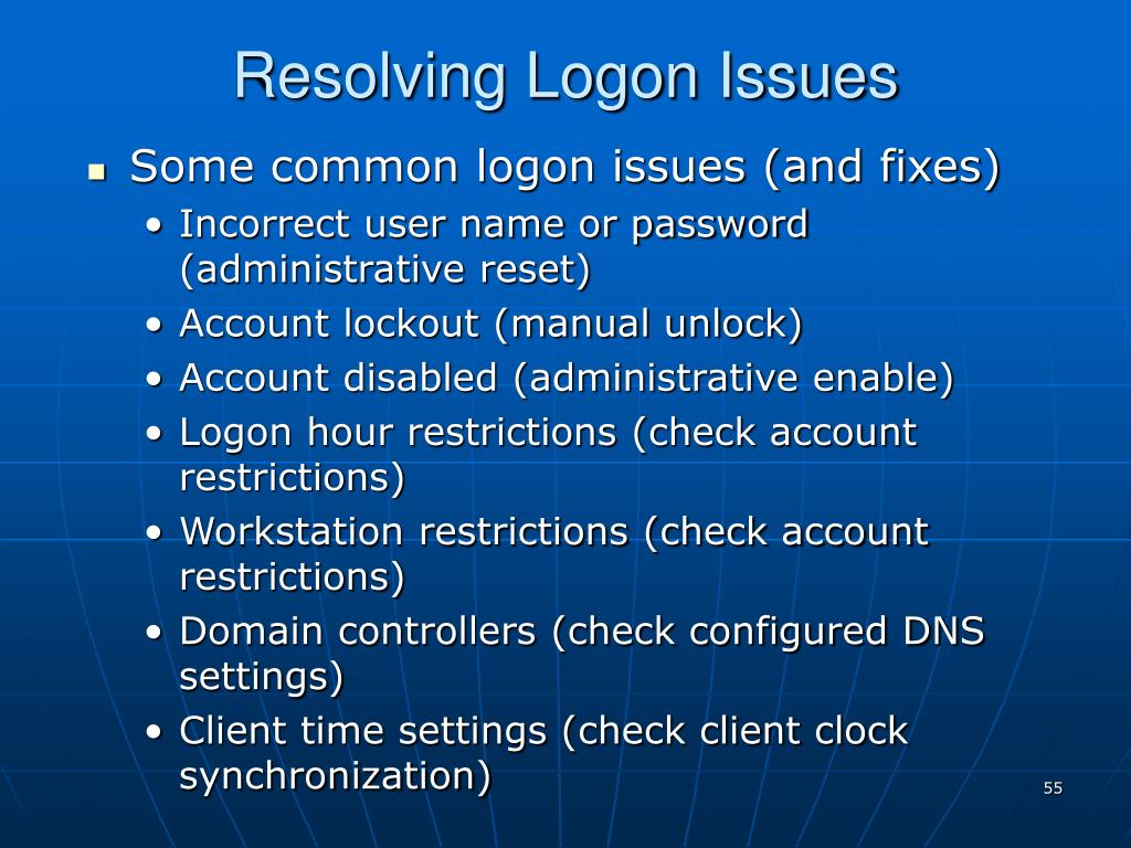 Resolving Logon Issues