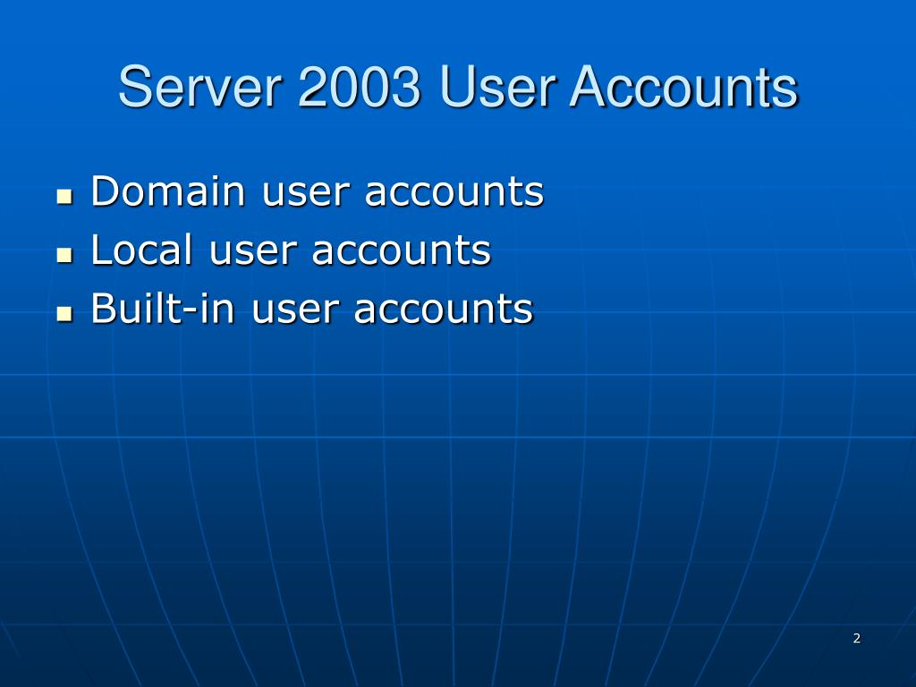 Server 2003 User Accounts