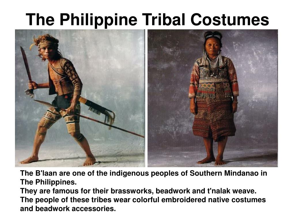 The Philippine Tribal Costumes
