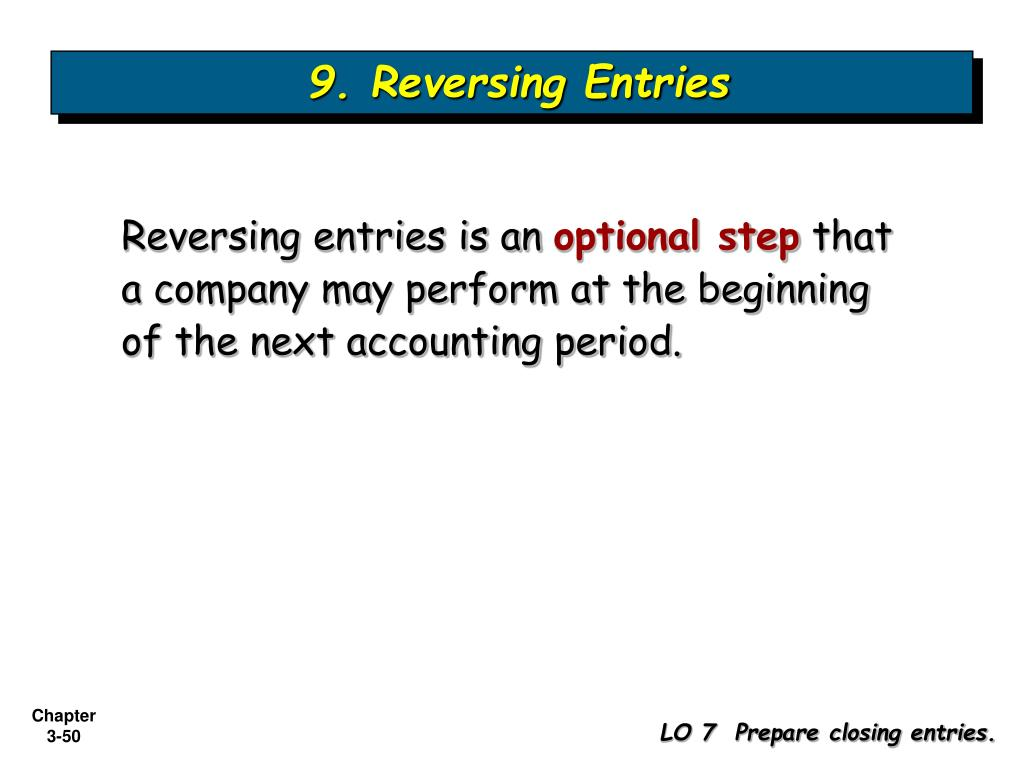 9. Reversing Entries