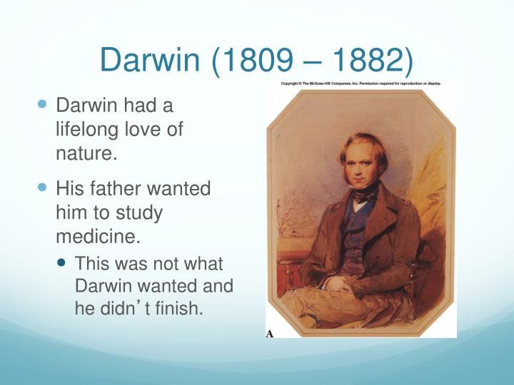 Darwin (1809 – 1882)