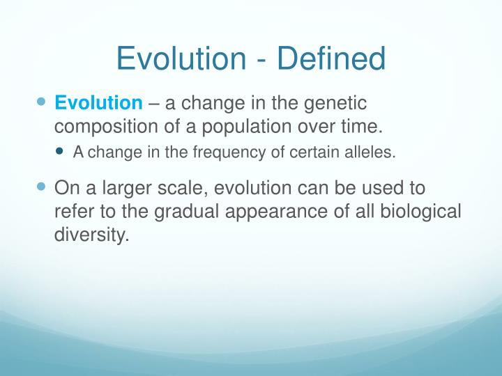Evolution - Defined