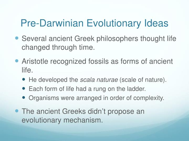 Pre-Darwinian Evolutionary Ideas