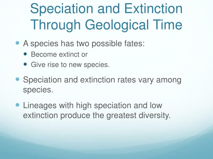 Speciation and Extinction Through Geological Time
