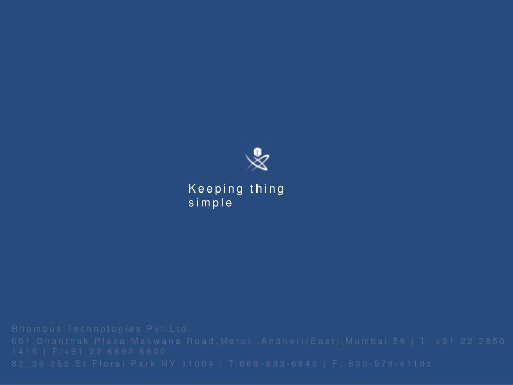 Keeping thing simple
