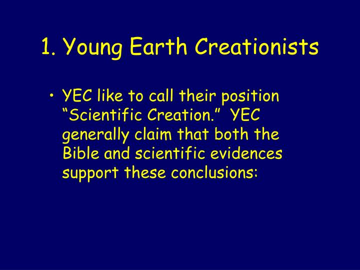 1 young earth creationists
