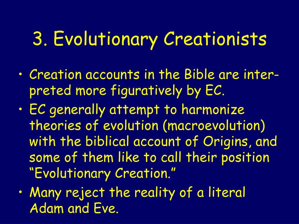 3. Evolutionary Creationists
