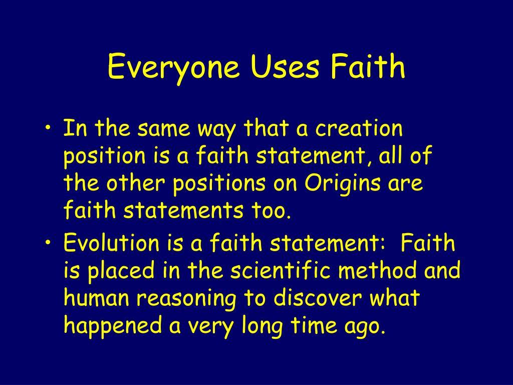 Everyone Uses Faith