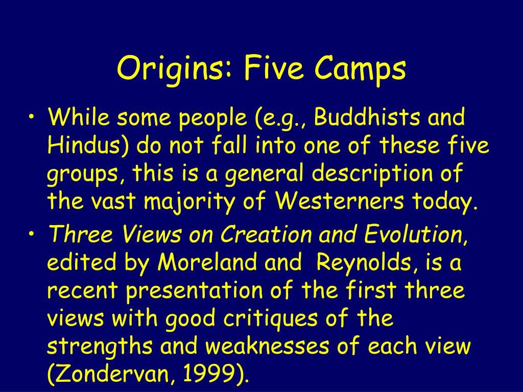 Origins: Five Camps