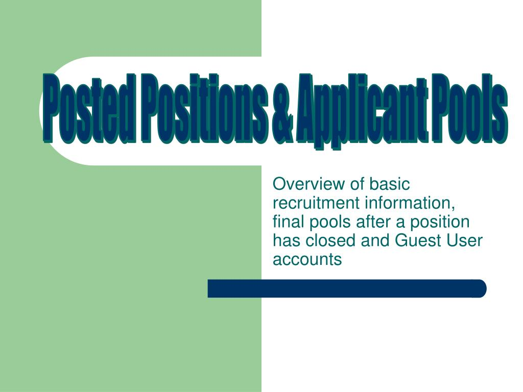 Posted Positions & Applicant Pools