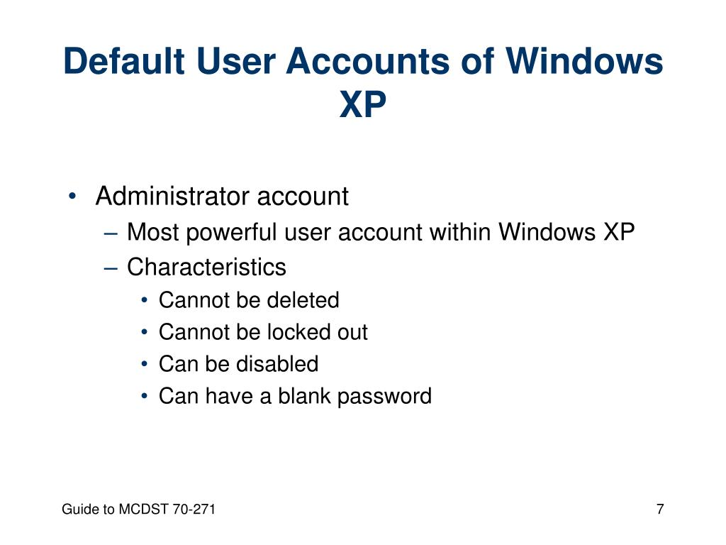 Default User Accounts of Windows XP
