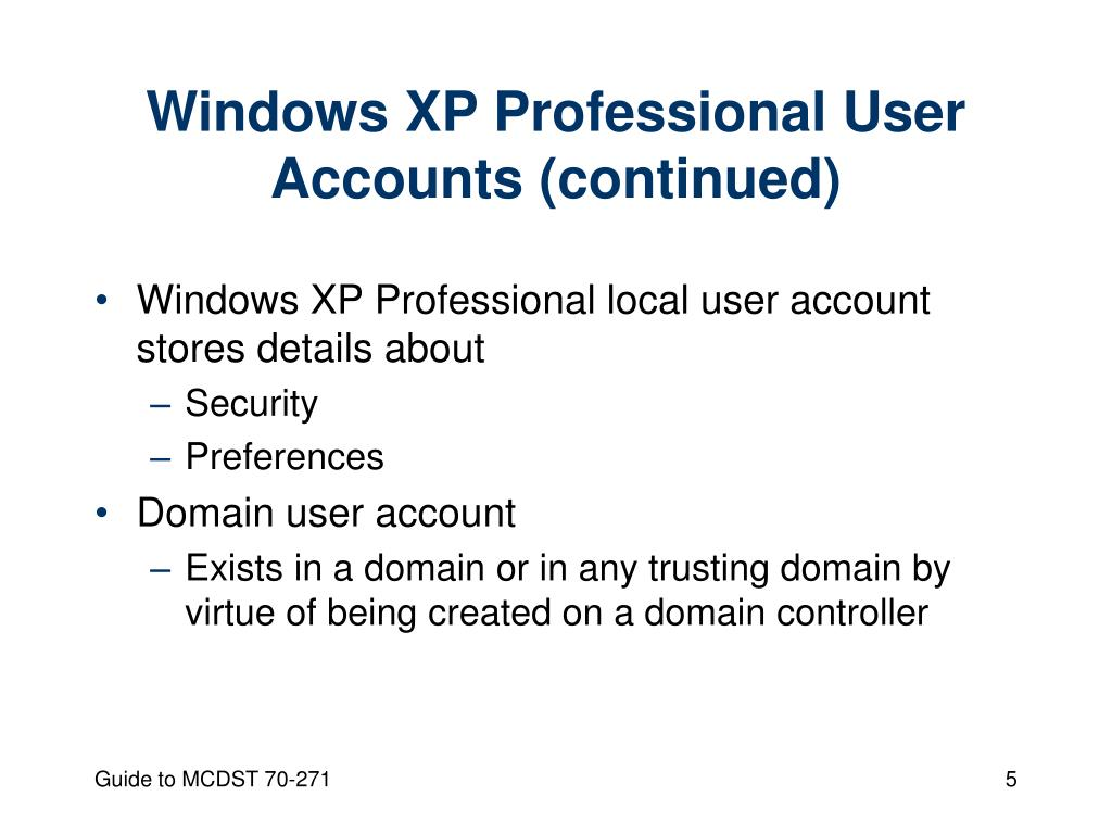 Windows XP Professional User Accounts (continued)