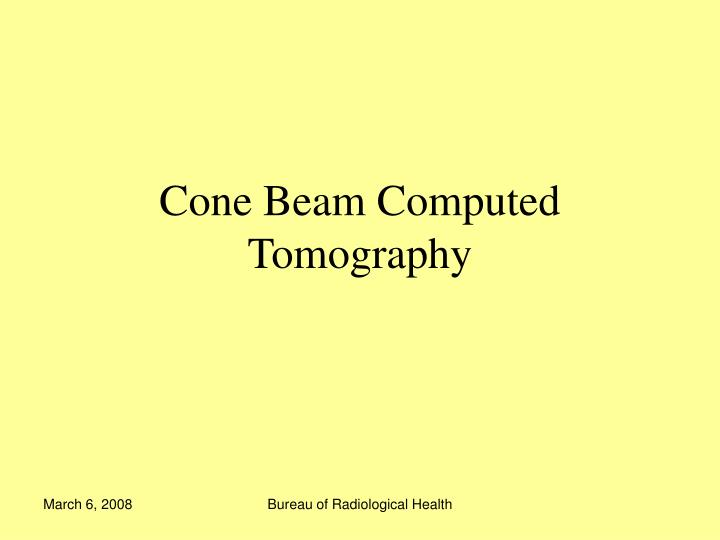 Cone beam computed tomography l.jpg