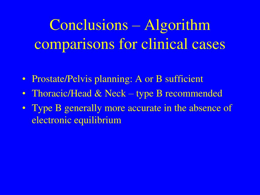 Conclusions – Algorithm comparisons for clinical cases