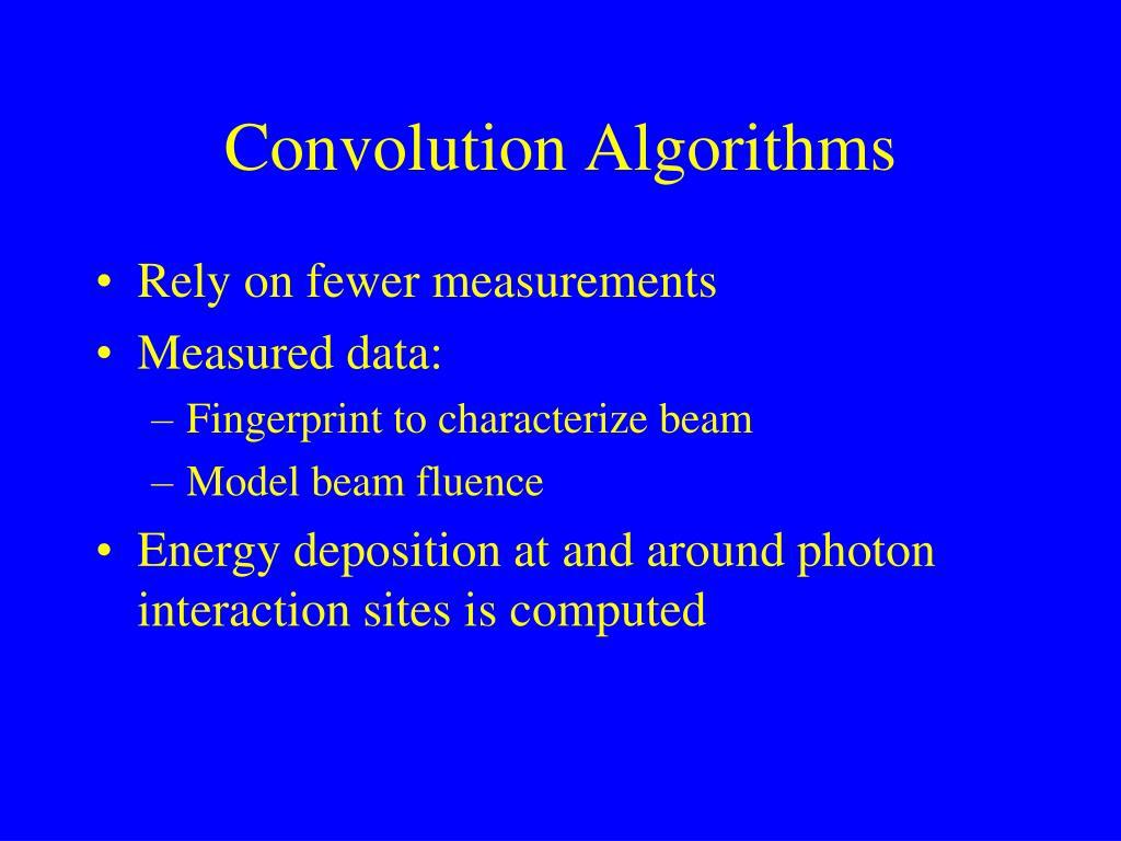 Convolution Algorithms