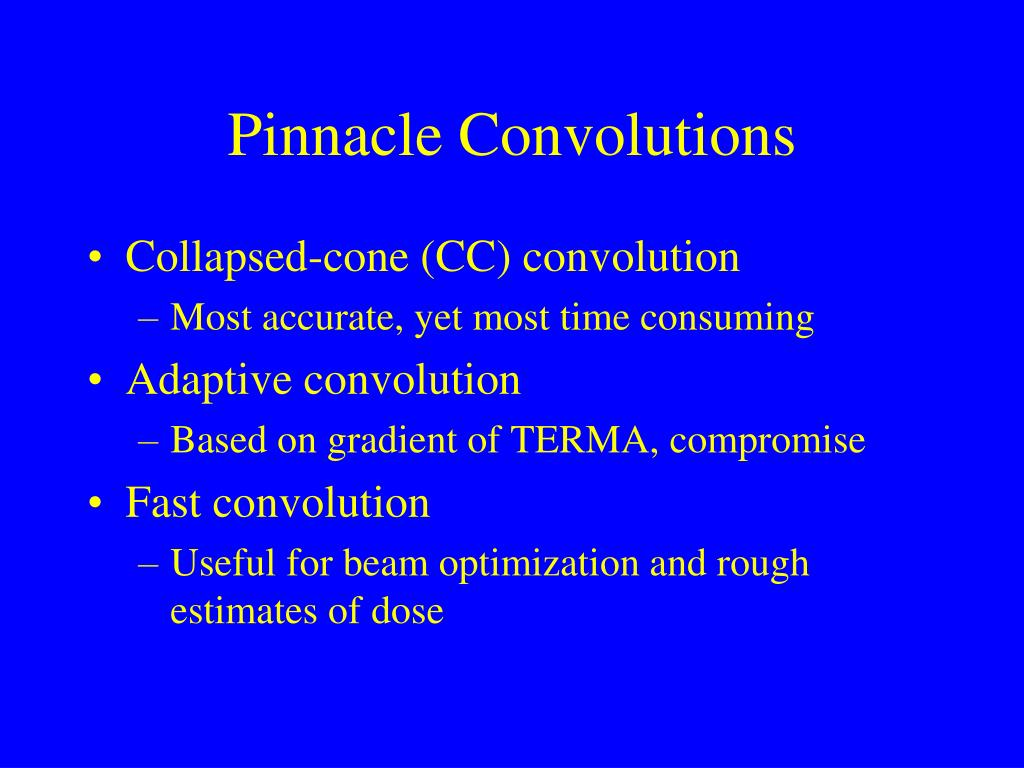 Pinnacle Convolutions