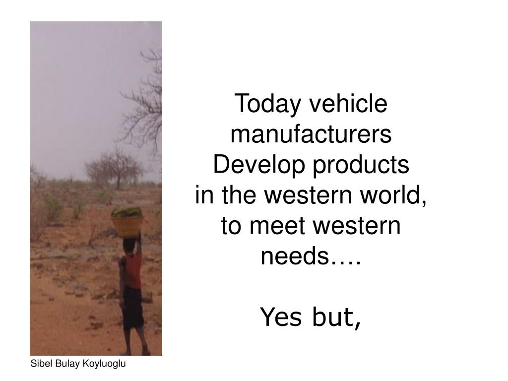 Today vehicle manufacturers