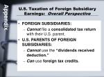 u s taxation of foreign subsidiary earnings overall perspective