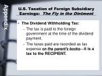 u s taxation of foreign subsidiary earnings the fly in the ointment