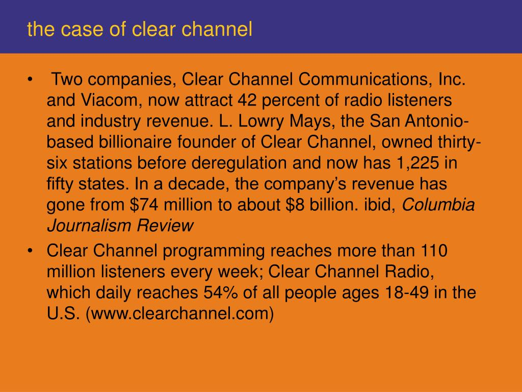 the case of clear channel