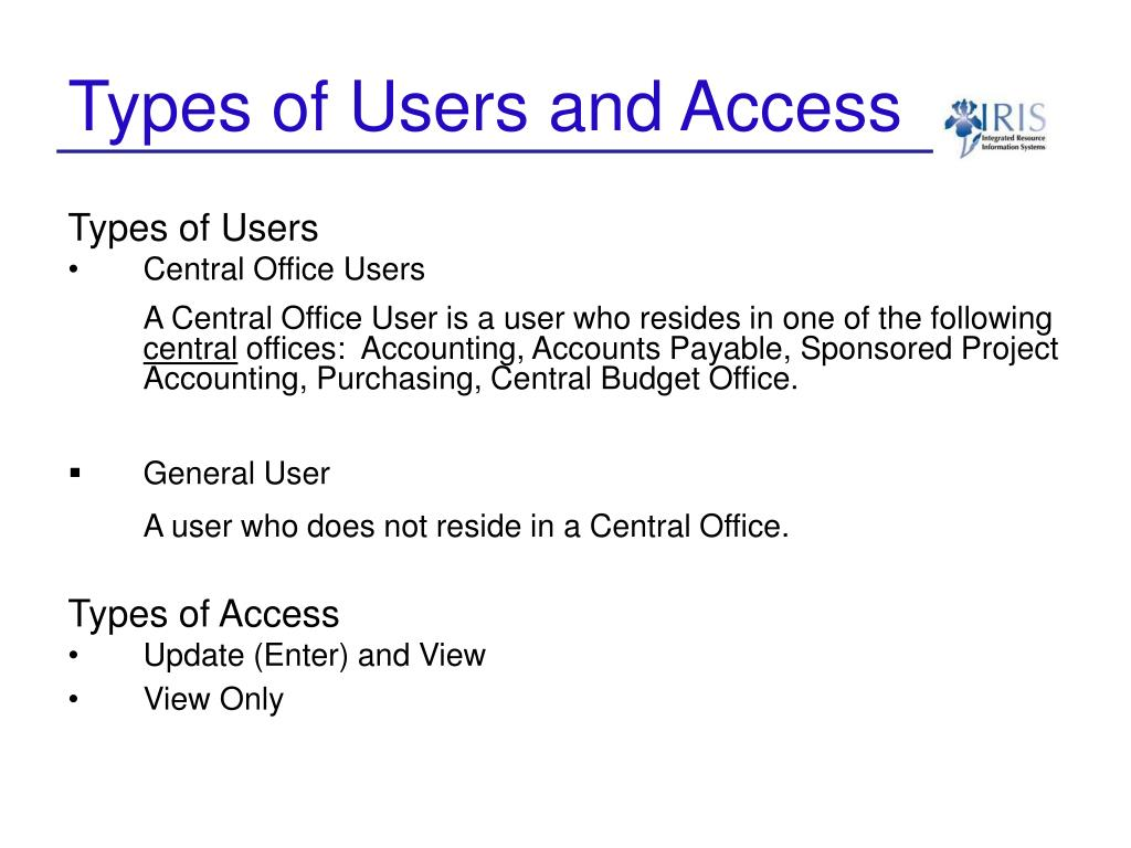 Types of Users and Access