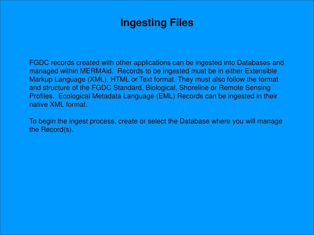 Ingesting Files